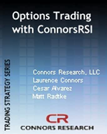 The advanced connorsrsi trading strategy for etfs