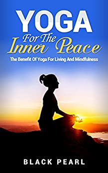 Yoga Inner Peace Benefit Mindfulness ebook product image