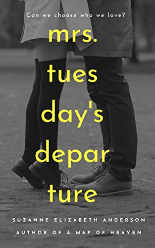 Mrs. Tuesday's Departure: A World War Two Novel of Second Chances by [Anderson, Suzanne Elizabeth]