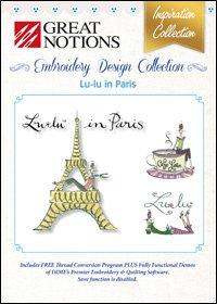 Great Notions Embroidery (Great Notions Embroidery Design Collection - Lu-Lu In Paris)