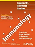 Immunology (Lippincott's Illustrated Reviews Series) by Doan MD, Thao, Melvold, Roger, Viselli PhD, Susan, Waltenbau 1 Pap/Psc Edition [Paperback(2007)]