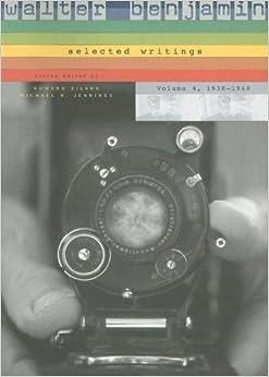 Walter Benjamin: 1938-1940 v. 4: Selected Writings by Walter Benjamin (2006-10-31)