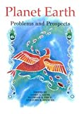 Planet Earth : Problems and Prospects, Leith, James A. and Price, Raymond A., 0773513124