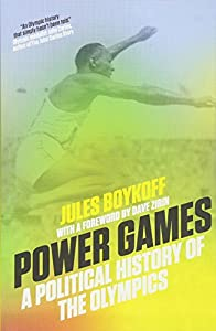 Power Games: A Political History of the Olympics by Verso