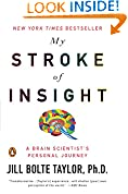 #9: My Stroke of Insight: A Brain Scientist's Personal Journey