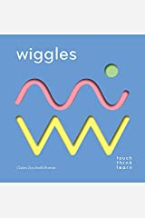 TouchThinkLearn: Wiggles: (Childrens Books Ages 1-3, Interactive Books for Toddlers, Board Books for Toddlers) Board book