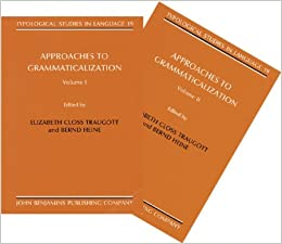 Book Approaches to Grammaticalization: 2 Volumes (set) (Typological Studies in Language)