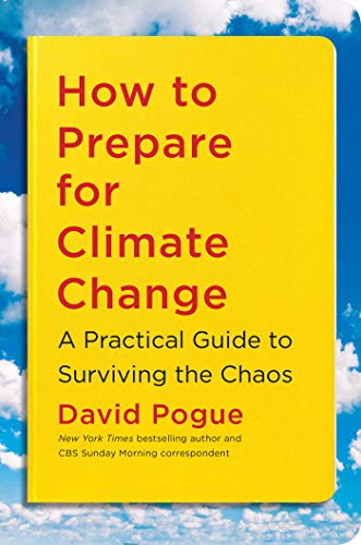 Book Cover: How to Prepare for Climate Change: A Practical Guide to Surviving the Chaos