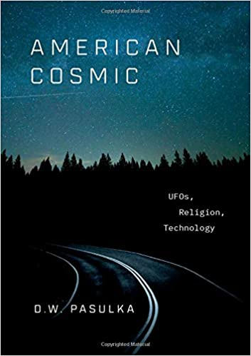 Image result for Diana Walsh Pasulka, American Cosmic: