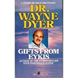 Gifts from Eykis, Wayne W. Dyer, 0671639641