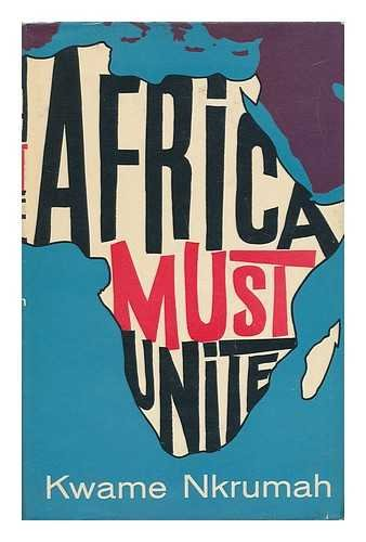 Africa Must Unite by Heinemann