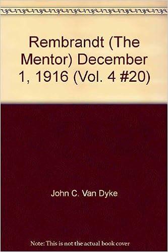 the mentor rembrandt december 1 1916 volume 4 number 20 serial no 120