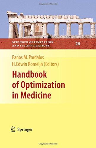 Handbook of Optimization in Medicine (Springer Optimization and Its Applications)