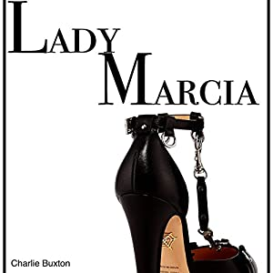 Lady Marcia: The Mistress and Her Subjects Audiobook