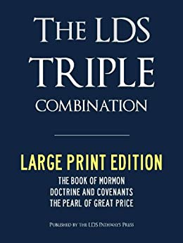 LARGE PRINT EDITION: LDS TRIPLE COMBINATION - Book of