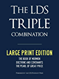 LARGE PRINT EDITION: LDS TRIPLE COMBINATION - Book of Mormon | Doctrine & Covenants | Pearl of Great Price - WITH FULL CHAPTER HEADINGS (ILLUSTRATED) (Latter Day Saints LDS)