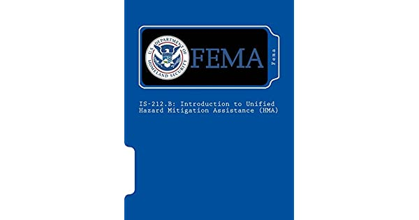 Is-212 B: Introduction to Unified Hazard Mitigation