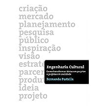 Engenharia Cultural: Como Transformar Ideias Em Projetos E Projetos Em Realidade