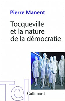 Tocqueville et la nature de la démocratie