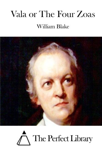 Vala or The Four Zoas (Perfect Library) (William Blake Vala Or The Four Zoas)