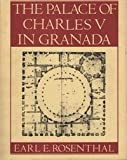 The Palace of Charles V in Granada, Earl Rosenthal, 0691040346