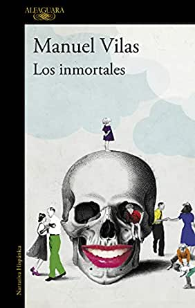Los inmortales eBook: Vilas, Manuel: Amazon.es: Tienda Kindle