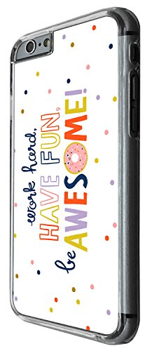 1449 - Cool Fun Trendy cute work hard have fun be awesome quote inspirational Design iphone 5C Coque Fashion Trend Case Coque Protection Cover plastique et métal - Clear