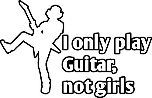 4 All Times I Only Play Guitar Not Girls Automotive Car Decal for Cars, Trucks, Laptops (12.0