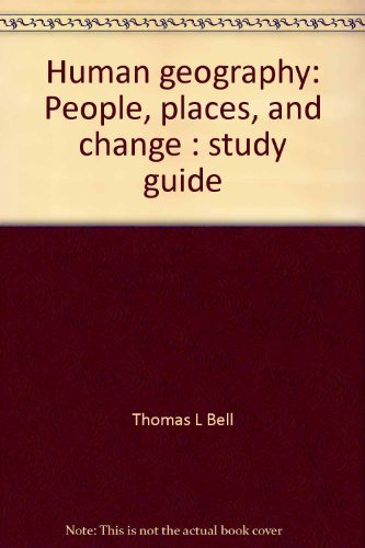 Human geography: People, places, and change : study guide