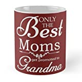 Best A Mug To Keep TM Mom In The World Mugs - Best Mom Get Promoted To Grandma Mug Review