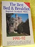 The Best Bed and Breakfast in England, Scotland, and Wales, 1991-1992, Sigourney Welles and Jill Darbey, 0871064456