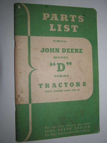 John Deere Model D Tractor List Parts Catalog Book Manual serial number 143,800 & up Original