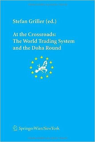 Book At the Crossroads: The World Trading System and the Doha Round (Schriftenreihe der Österreichischen Gesellschaft für Europaforschung (ECSA Austria) ... Association of Austria Publication Series)