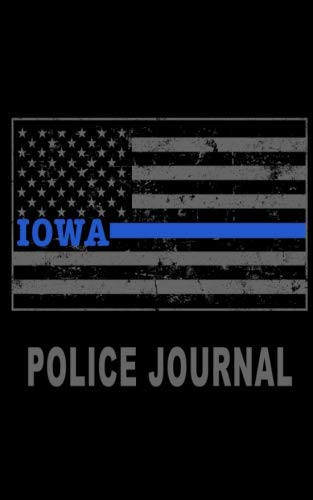 Iowa Police Journal: Iowa Thin Blue Line Police Flag Police Field Interview Notebook 5x8 ()