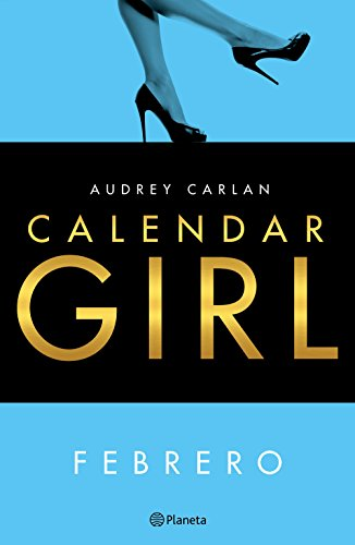 Calendar Girl. Febrero (Spanish Edition) - Kindle edition by Audrey Carlan, Vicky Charques, Marisa Rodríguez. Literature & Fiction Kindle eBooks ...