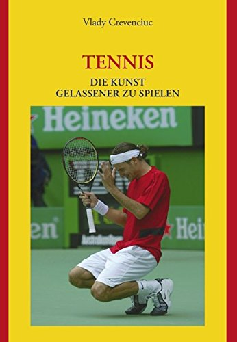 Tennis: Die Kunst gelassener zu spielen