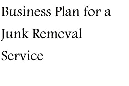 Junk hauling business plan