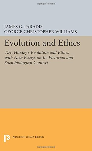 evolution and ethics t h huxley s evolution and ethics new evolution and ethics t h huxley s evolution and ethics new essays on its victorian and sociobiological context princeton legacy library james g