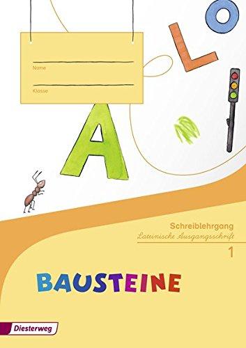 BAUSTEINE Fibel - Ausgabe 2014: Schreiblehrgang LA