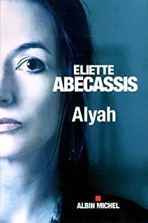 Alyah, Abécassis, Eliette