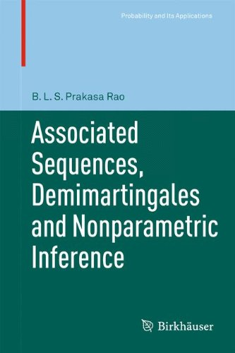 Associated Sequences, Demimartingales and Nonparametric Inference (Probability and Its Applications)