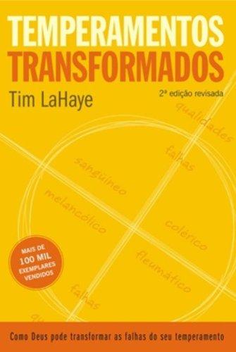 Tim Lahaye, Temperamentos Transformados - Tim Lahaye