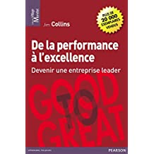 De la performance à l'excellence: Devenir une entreprise leader (Village Mondial)