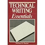 Technical Writing Essentials, Markel, Michael H., 0312007361