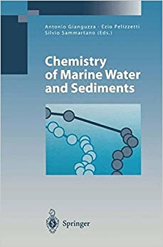 Chemistry of Marine Water and Sediments (Environmental Science and Engineering)