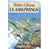 Clash of Wings, Walter J. Boyne, 0671793705
