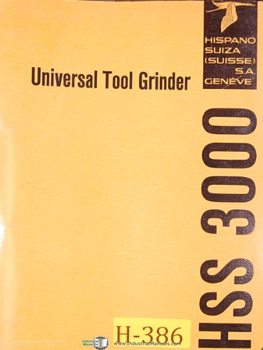 hispano-suiza-hss-3000-universal-tool-grinder-operations-and-parts-manual