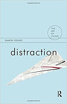 Distraction (The Art of Living) 1st edition by Young, Damon (2014)