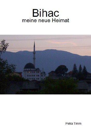 Bihac- meine neue Heimat (German Edition)