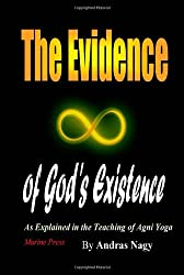 The Evidence of God's Existence: As Explained in the Teaching of Agni Yoga